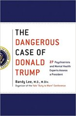 dangerous Case of Donald Trump